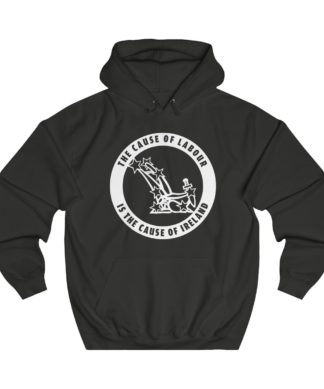 the cause of labour is the cause of ireland hoodie black