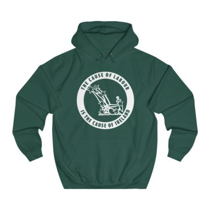 the cause of labour is the cause of ireland hoodie bottle green