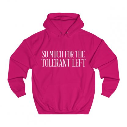 34106.so much for the tolerant left hoodie pink