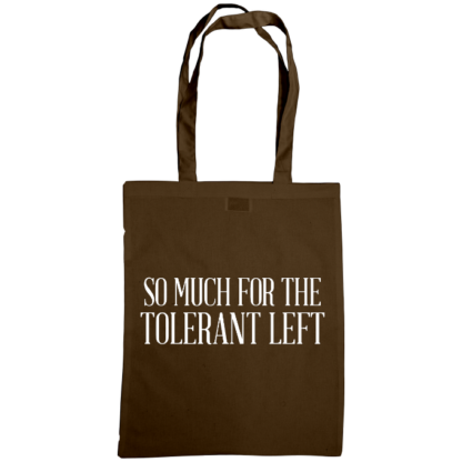 so much for the tolerant left bag chocolate
