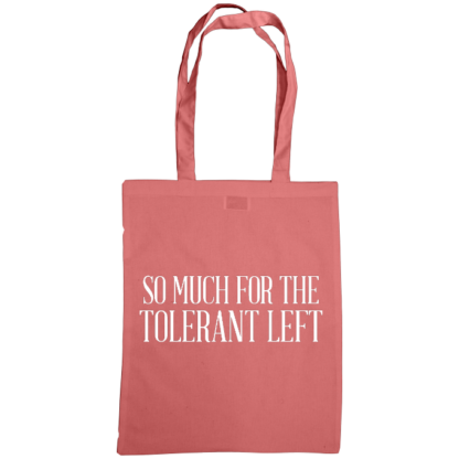 so much for the tolerant left bag classic pink