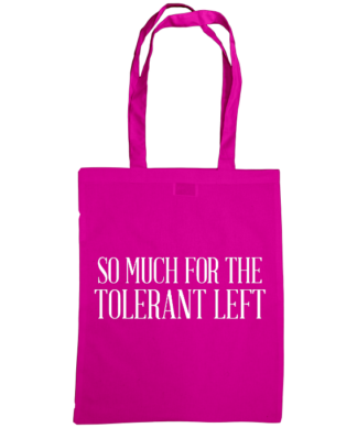 so much for the tolerant left bag fuscia