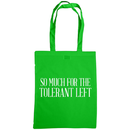 so much for the tolerant left bag green