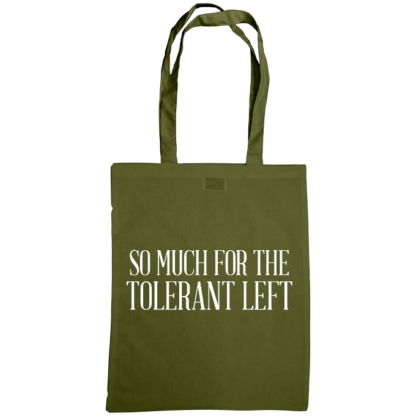 so much for the tolerant left bag olive