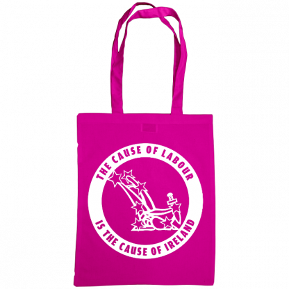 The cause of labour is the cause of ireland bag fuscia