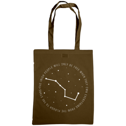 the irish people will only be free when they own everything from the plough to the stars bag chestnut