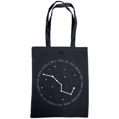 the irish people will only be free when they own everything from the plough to the stars bag navy