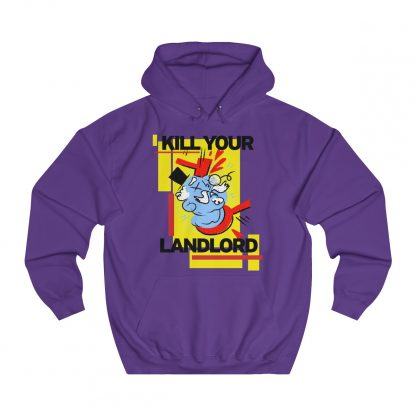 Kill your landlord hoodie purple