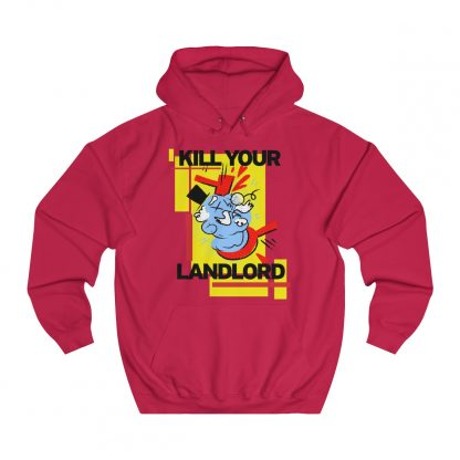 Kill your landlord hoodie red