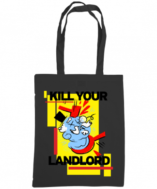 Kill your landlord tote black