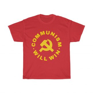 Communism will win T shirt red