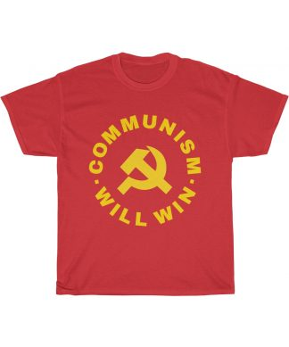 Communism will win T shirt red