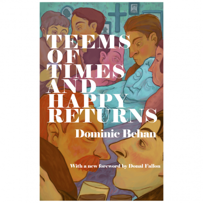 Dominic Behan Teems of Times and Happy Returns