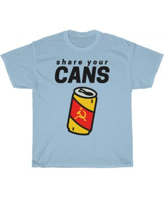 share your cans T shirt sky blue